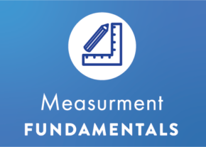 Measurement Fundamentals – launching April 2021