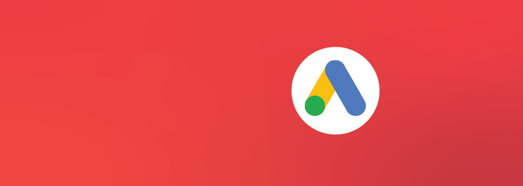 The Complete Guide to Google Ads Fundamentals