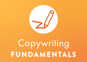 Copywriting Fundamentals
